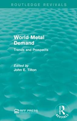 World Metal Demand: Trends and Prospects (Paperback)