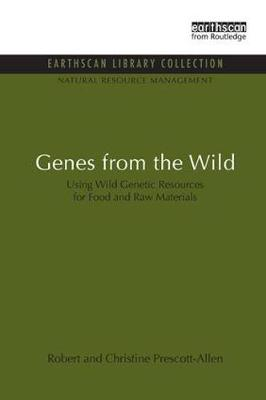 Genes from the Wild: Using Wild Genetic Resources for Food and Raw Materials (Paperback)