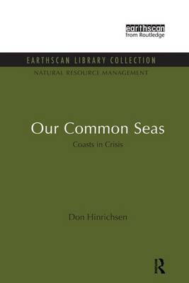 Our Common Seas: Coasts in Crisis (Paperback)