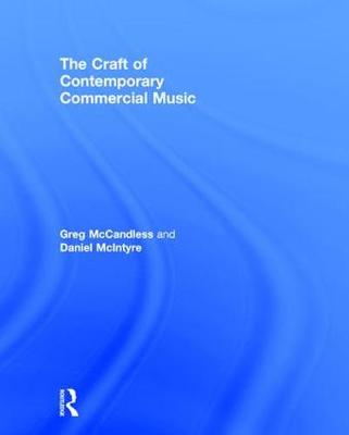 The Craft of Contemporary Commercial Music (Hardback)