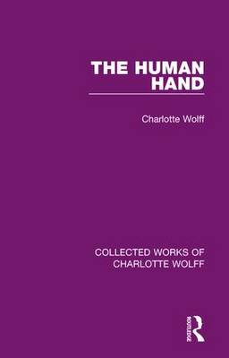 The Human Hand - Collected Works of Charlotte Wolff (Hardback)