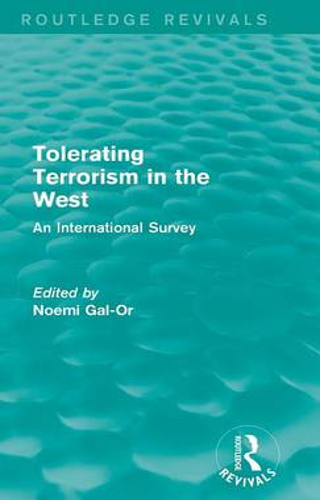 Tolerating Terrorism in the West: An International Survey - Routledge Revivals (Hardback)