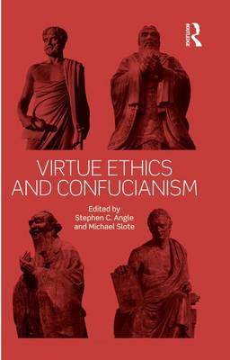 Virtue Ethics and Confucianism (Paperback)