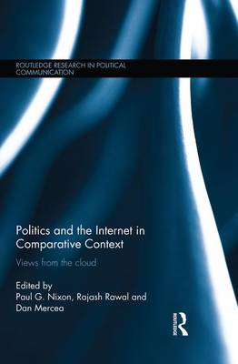 Politics and the Internet in Comparative Context: Views from the cloud (Paperback)