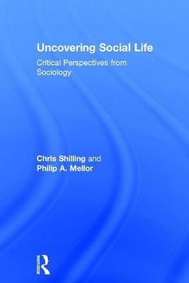 Uncovering Social Life: Critical Perspectives from Sociology (Hardback)