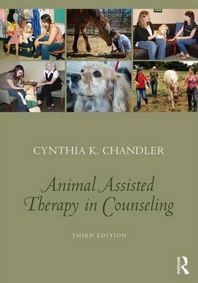 Animal-Assisted Therapy in Counseling (Paperback)