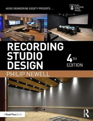 Recording Studio Design - Audio Engineering Society Presents (Paperback)