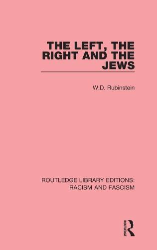 The Left, the Right and the Jews (Hardback)