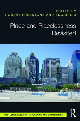 Place and Placelessness Revisited (Hardback)