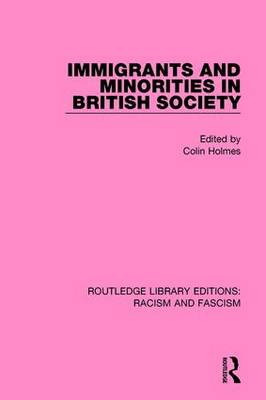 Immigrants and Minorities in British Society (Paperback)
