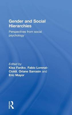 Gender and Social Hierarchies: Perspectives from social psychology (Hardback)