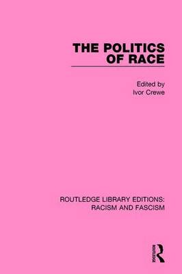 The Politics of Race (Paperback)