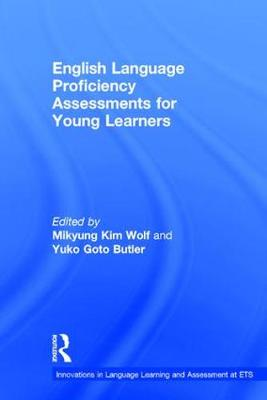 English Language Proficiency Assessments for Young Learners (Hardback)