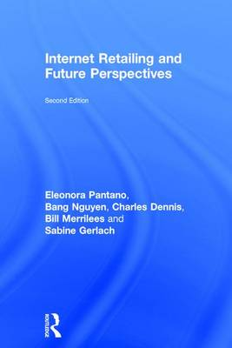 Internet Retailing and Future Perspectives (Hardback)