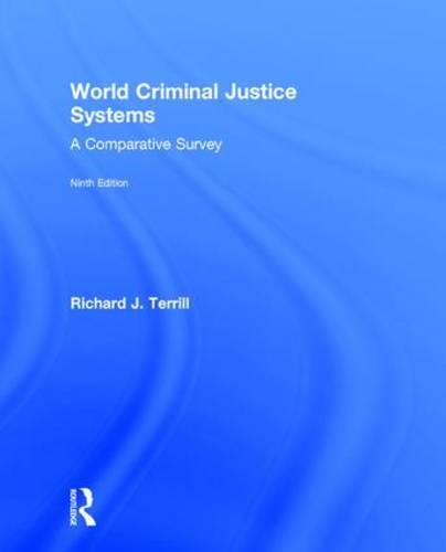 World Criminal Justice Systems: A Comparative Survey (Hardback)