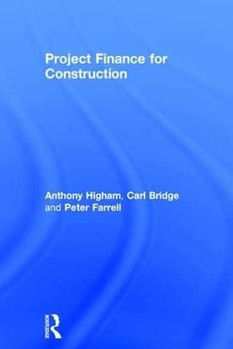 Project Finance for Construction (Hardback)