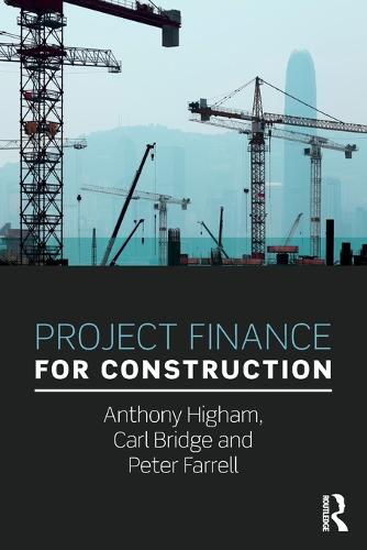 Project Finance for Construction (Paperback)