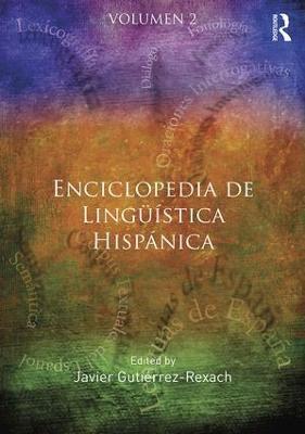 Enciclopedia de Linguistica Hispanica (Hardback)