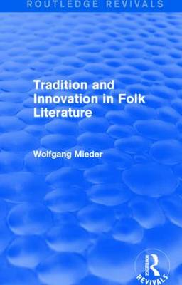 Tradition and Innovation in Folk Literature (Paperback)