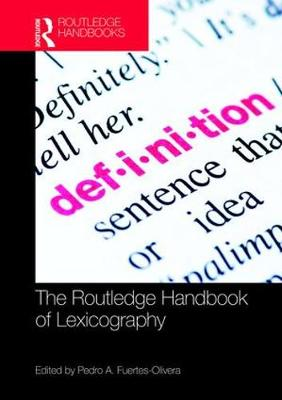 The Routledge Handbook of Lexicography - Routledge Handbooks in Linguistics (Hardback)