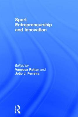 Sport Entrepreneurship and Innovation (Hardback)