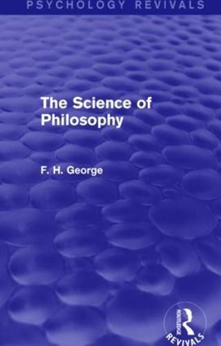 The Science of Philosophy - Psychology Revivals (Paperback)