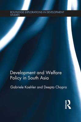Development and Welfare Policy in South Asia (Paperback)