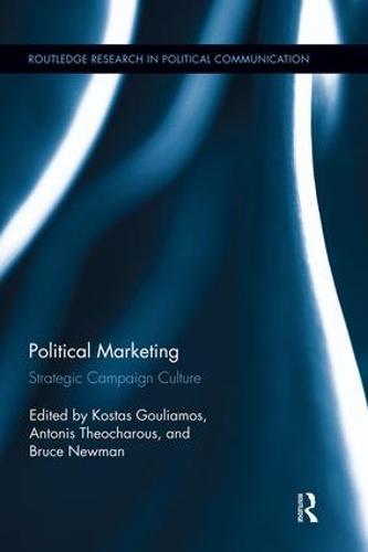 Political Marketing: Strategic 'Campaign Culture' (Paperback)