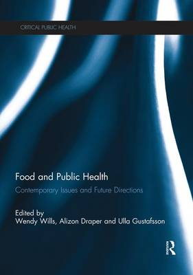 Food and Public Health: Contemporary Issues and Future Directions (Paperback)