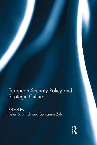 European Security Policy and Strategic Culture (Paperback)