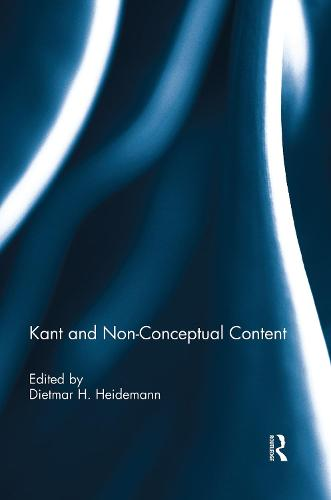Kant and Non-Conceptual Content (Paperback)