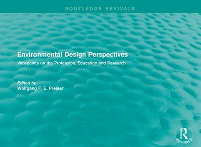 Environmental Design Perspectives: Viewpoints on the Profession, Education and Research (Paperback)