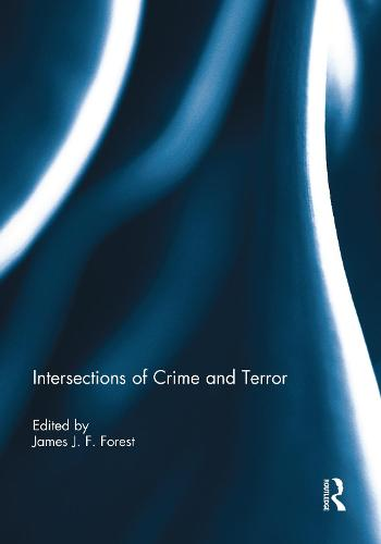 Intersections of Crime and Terror (Paperback)