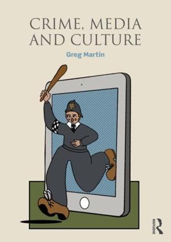 Crime, Media and Culture (Paperback)