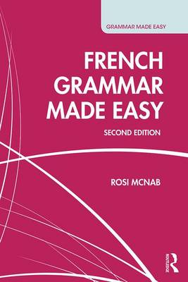 French Grammar Made Easy - Grammar Made Easy (Paperback)