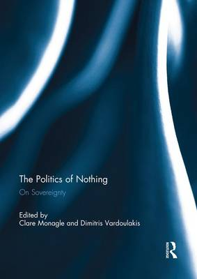 The Politics of Nothing: On Sovereignty (Paperback)