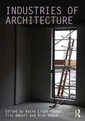 Industries of Architecture (Paperback)
