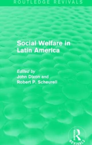 Social Welfare in Latin America - Routledge Revivals: Comparative Social Welfare (Hardback)