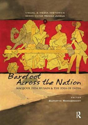 Barefoot across the Nation: M F Husain and the Idea of India (Paperback)