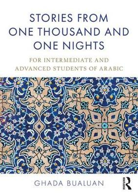 Stories from One Thousand and One Nights: For Intermediate and Advanced Students of Arabic (Paperback)