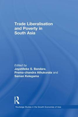 Trade Liberalisation and Poverty in South Asia (Paperback)