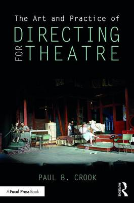 The Art and Practice of Directing for Theatre (Paperback)