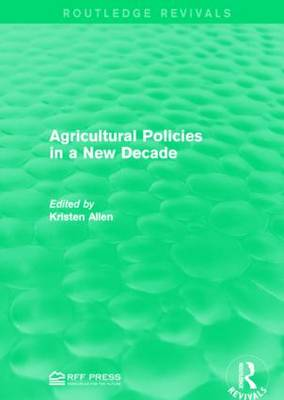 Agricultural Policies in a New Decade - Routledge Revivals (Paperback)