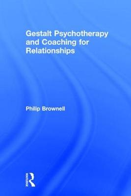 Gestalt Psychotherapy and Coaching for Relationships (Hardback)