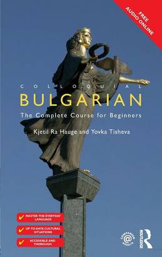 Colloquial Bulgarian - Colloquial Series (Paperback)