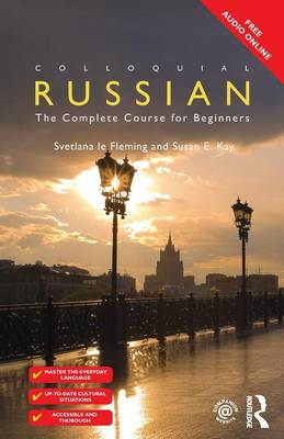 Colloquial Russian: The Complete Course For Beginners - Colloquial Series (Paperback)