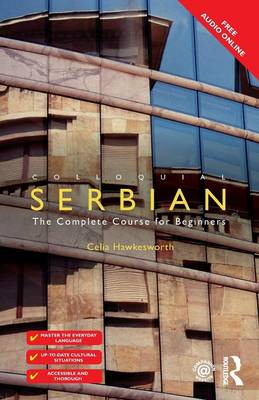 Colloquial Serbian: The Complete Course for Beginners (Paperback)