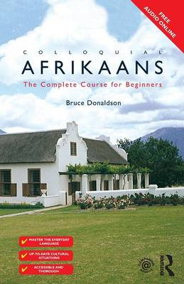 Colloquial Afrikaans: The Complete Course for Beginners (Paperback)