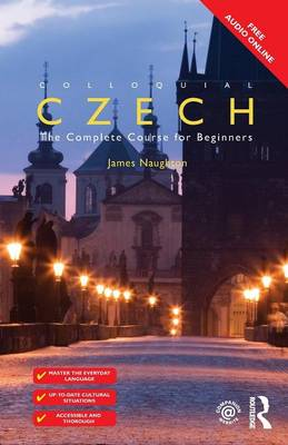 Colloquial Czech: The Complete Course for Beginners (Paperback)