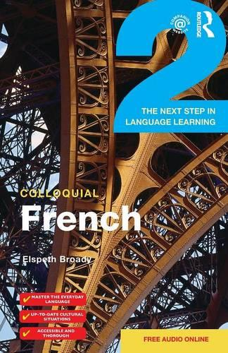 Colloquial French 2: The Next step in Language Learning (Paperback)